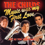 Music was my first Love - David & Robert Childs